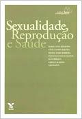 Sexualidade, reprodução e saúde