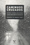 Caminhos cruzados: história e memória dos exílios latino-americanos no século XX