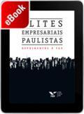 Elites empresariais paulistas: depoimentos à FGV