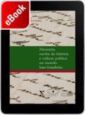Memória, escrita da história e cultura política no mundo luso-brasileiro