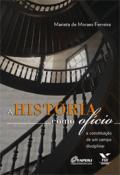 A História como ofício: a constituição de um campo disciplinar