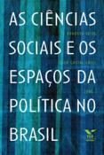As ciências sociais e os espaços da política no Brasil