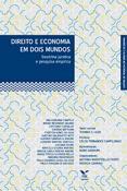 Direito e economia em dois mundos: doutrina jurídica e pesquisa empírica