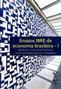 Ensaios IBRE de economia brasileira - 1
