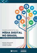 Mapeamento da mídia digital no Brasil | Um relatório da Open Society Foundations