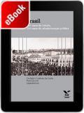 Brasil: 200 anos de Estado, 200 anos de administração pública