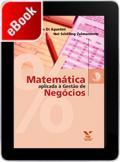 Matemática aplicada à gestão de negócios