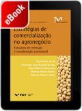 Estratégias de comercialização no agronegócio: estrutura de mercado e coordenação contratual