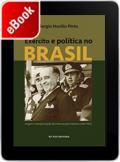 Exército e política no Brasil: origem e transformação das intervenções militares (1831-1937)