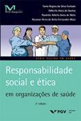 Responsabilidade social e ética em organizações de saúde