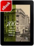 100 anos de Relações Públicas no Brasil: rumo à cidadania plena
