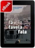 A favela fala
