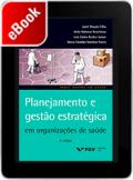 Planejamento e gestão estratégica em organizações de saúde
