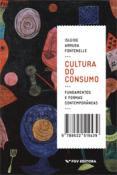 Cultura do consumo: fundamentos e formas contemporâneas