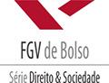 Coleção FGV de Bolso - Série Direito & Sociedade