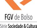 Coleção FGV de Bolso - Série Sociedade & Cultura
