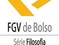 Coleção FGV de Bolso - Série Filosofia
