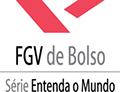 Coleção FGV de Bolso - Série Entenda o mundo
