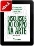 Discursos do Corpo na Arte - Volume II