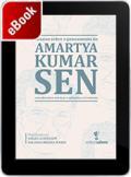Ensaios sobre o pensamento de Amartya Kumar Sen: contribuições teóricas e aplicadas à Economia
