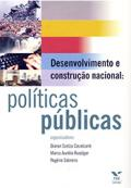 Desenvolvimento e construção nacional: políticas públicas