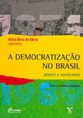 A democratização no Brasil: atores e contextos