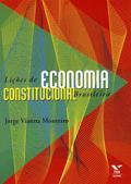 Lições de economia constitucional brasileira