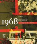 1968: a paixão de uma utopia