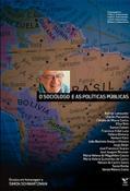 O Sociólogo e as políticas publicas: ensaios em homenagem a Simon Schwartzman