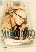 Mário Lago: boemia e política