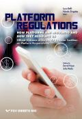 Platform regulations - how to regulate them and how they regulate us