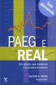 PAEG e REAL: dois planos que mudaram a economia brasileira