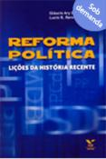 Reforma política: lições da história recente