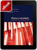 Música e sociedade: perspectivas interdisciplnares