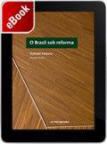 O Brasil sob reforma