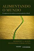 Alimentando o mundo: o surgimento da moderna economia agrícola no Brasil