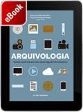 Arquivologia: temas centrais em uma abordagem introdutória