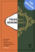 Tradições e modernidades