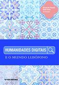 Humanidades digitais e o mundo lusófono