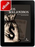Ricos & Malandros: a questão da riqueza na estrutura da desigualdade brasileira: como os ricos atuam na sociedade