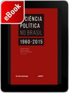 A ciência política no Brasil: 1960-2015