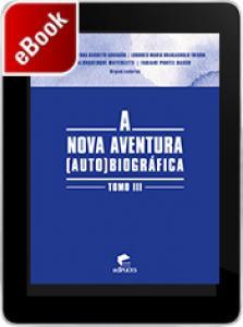A nova aventura (auto)biográfica: tomo III