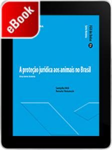 A proteção jurídica dos animais no Brasil: uma breve história