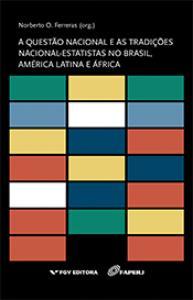 A questão nacional e as tradições nacional-estatistas no Brasil, América Latina e África