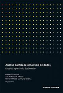 Análise política & jornalismo de dados: ensaios a partir do Basômetro