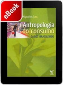 Antropologia do consumo: casos brasileiros