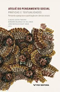Ateliê do pensamento social: práticas e textualidades - pensando a pesquisa e a publicação em ciências sociais