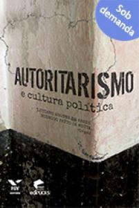 Autoritarismo e cultura política