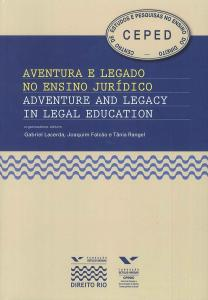 Aventura e legado no ensino jurídico | Adventure and legacy in legal education