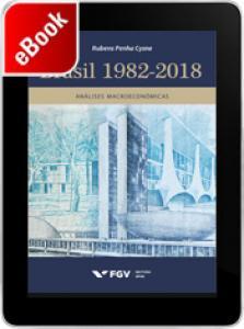 Brasil 1982-2019: uma coletânea de artigos na área de economia